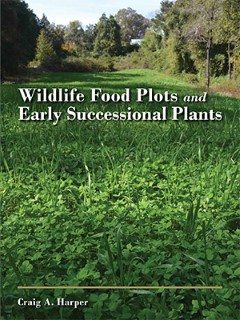 Wildlife Food Plots and Early Successional Plants book cover.
