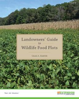 Landowners' Guide to Wildlife Food Plots book cover.